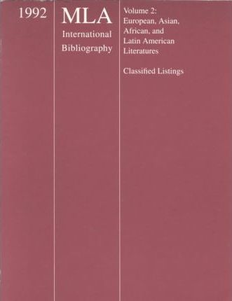 1992 Mla International Bibliography of Books and Articles on the Modern Languages and Literatures