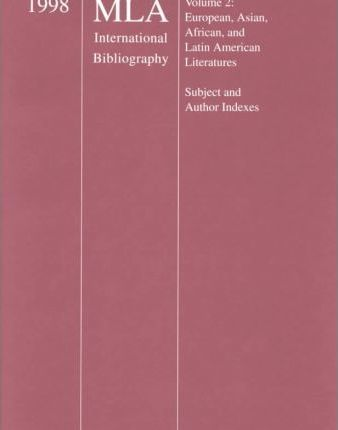 1998 Mla International Bibliography of Books and Articles on the Modern Languages and Literatures