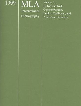 Mla International Bibliography of Books and Articles on the Modern Language and Literatures 1999