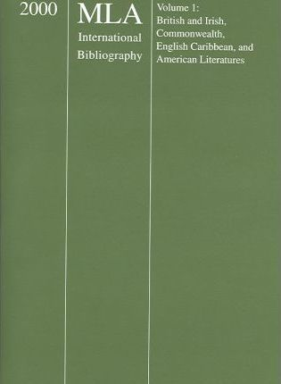 2000 MLA International Bibliography of Books and Articles on the Modern Language and Literatures