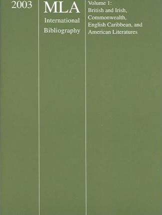 2003 MLA International Bibliography Of Books And Articles On The Modern Language And Literatures