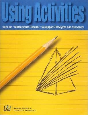 """Using Activities from the """"Mathematics Teacher"""" to Support Principles and Standards"""