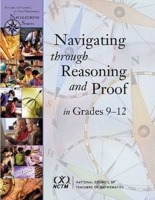 Navigating Through Reasoning and Proof in Grades 9-12