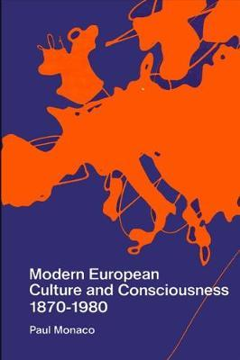 Modern European Culture and Consciousness, 1870-1980