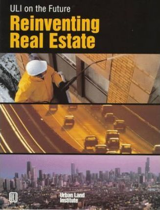 Reinventing Real Estate: Uli on the Future