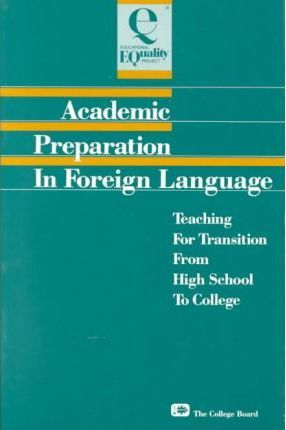 Academic Preparation in Foreign Language