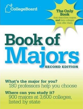 The College Board Book of Majors