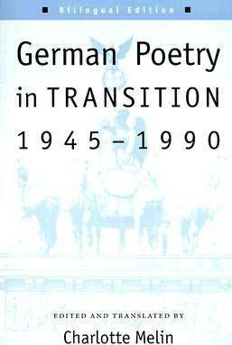 German Poetry in Transition, 1945-90