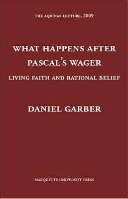 What Happens After Pascal's Wager