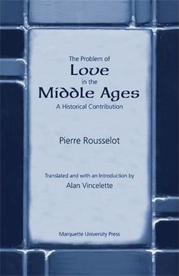 The Problem of Love in the Middle Ages
