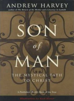 Son of Man : The Mystical Path of Christ