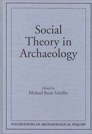 Social Theory and Archaeology