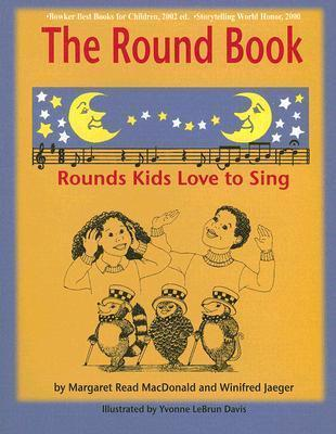 The Round Book : Rounds Kids Love to Sing
