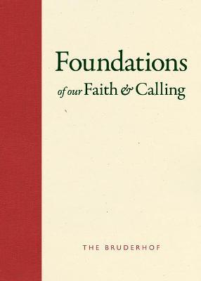 Foundations of Our Faith and Calling