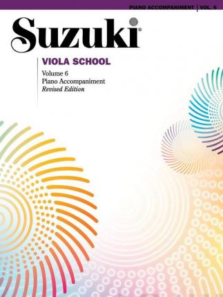 Suzuki Viola School, Vol 6 : Piano Acc.