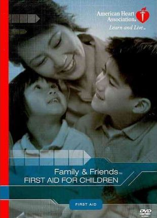 Family & Friends First Aid for Children