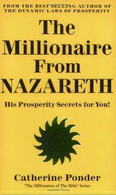Millionaire from Nazareth - the Millionaires of the Bible Series Volume 4