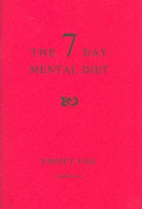 The Seven Day Mental Diet