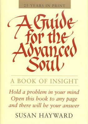 Guide for the Advanced Soul : A Book of Insight