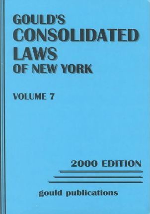 Gould's Consolidated Laws of New York