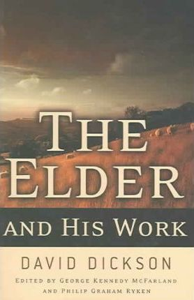 The Elder and His Work