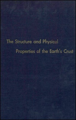Structure and Physical Properties of the Earth's Crust, Procs. Symp., Univ. of Colorado, July 1970