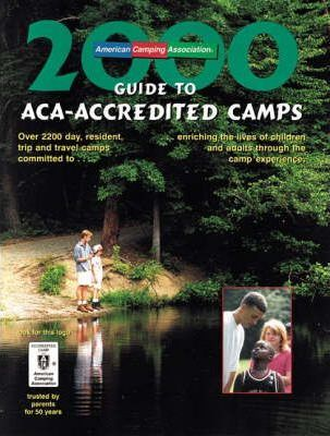 Guide to ACA-Accredited Camps 2000