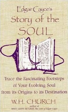 Edgar Cayce's Story of the Soul : W H  Church : 9780876042731