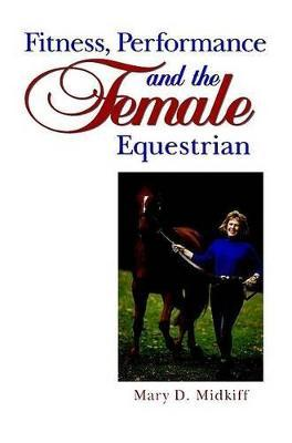 Fitness, Performance and the Female Equestrian
