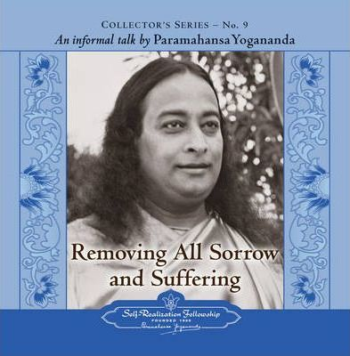 Removing All Sorrow and Suffering