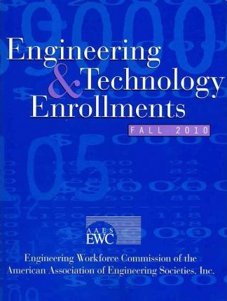 Engineering & Technology Enrollments Fall 2010