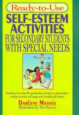 Ready-to-Use Self-Esteem Activities for Secondary Students with Special Needs