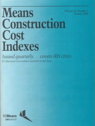 Means Construction Cost Indexes 2000