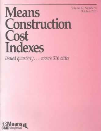 Means Construction Cost Indexes 2001
