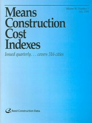 Means Construction Cost Indexes July 2004