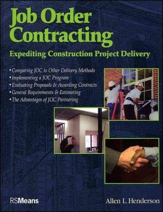 Job Order Contracting  Expediting Construction Project Delivery
