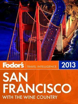 Fodor's San Francisco 2013
