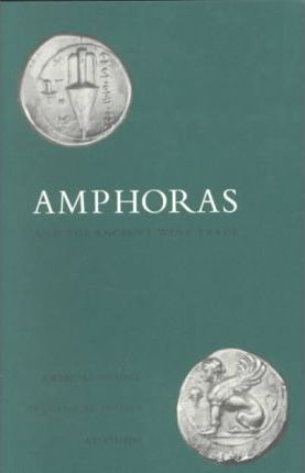 Amphoras and the Athenian Wine Trade
