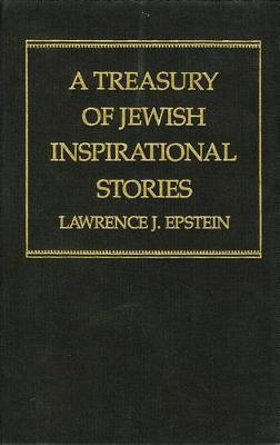 A Treasury of Jewish Inspirational Stories
