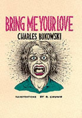 bring me your love bukowski pdf
