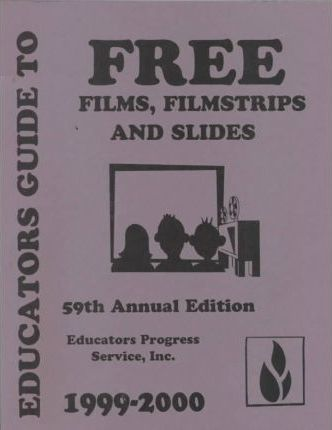 Educators Guide to Free Films, Filmstrips and Slides 1999