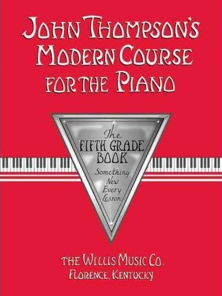 John Thompson's Modern Course For Piano