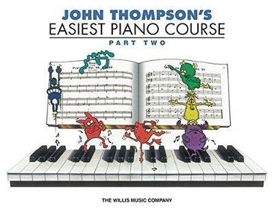 John Thompson's Easiest Piano Course