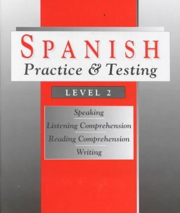 Spanish Practice and Testing  Level 2