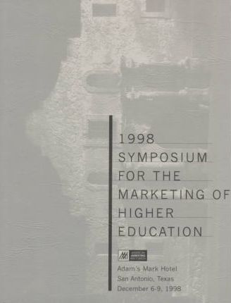 1998 Symposium for the Marketing of Higher Education