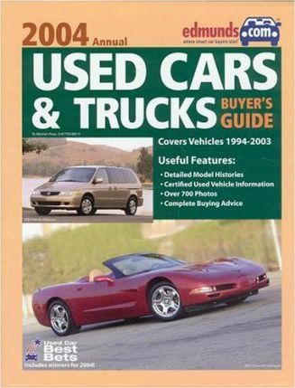 Edmunds.com Used Cars & Trucks Buyer's Guide 2004