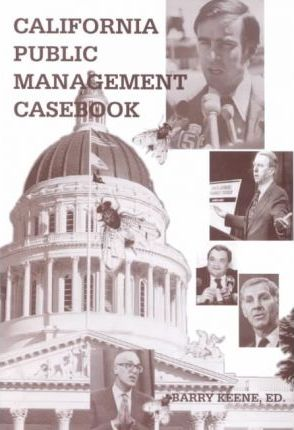 California Public Management Casebook