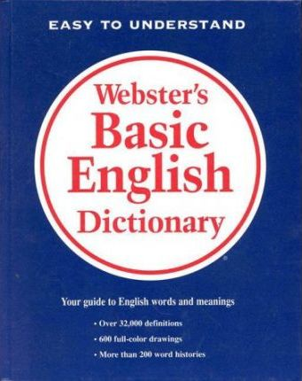 Webster's Basic English Dictionary : Merriam-Webster