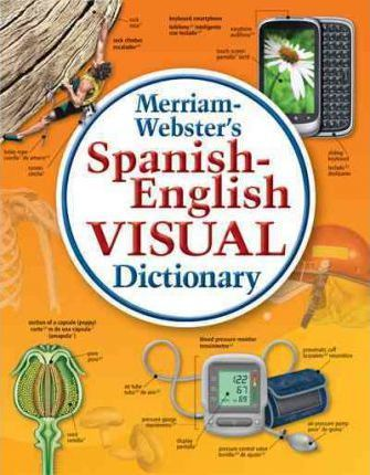 Spanish English Visual Dictionary Merriam Webster 9780877792925