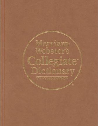 Merriam-Webster's Collegiate Dictionary/Large Format/Indexed